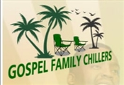 GOSPEL FAMILY CHILLERS